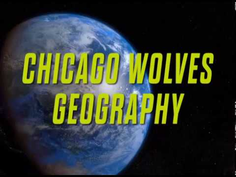 Chicago Wolves: School Day - Geography