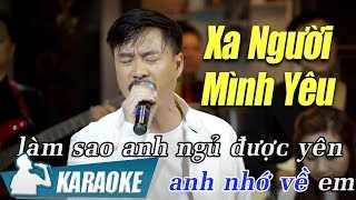 Karaoke Xa Người Mình Yêu Quang Lập (Tone Nam) | Nhạc Vàng Bolero Karaoke