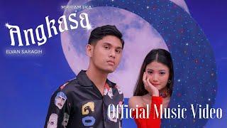Download lagu Elvan Saragih & Mirriam Eka - Angkasa (Official Music Video)