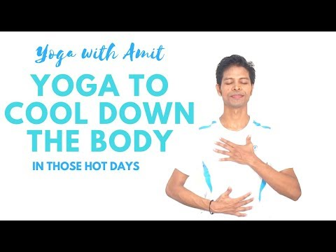 Yoga To Cool Down Your Body In Those Hot Days - Yoga With Amit