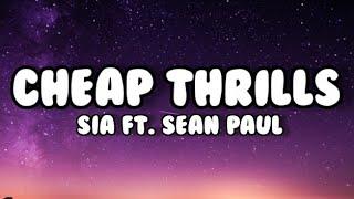 sia ft. Sean Paul - cheap thrills (lyrics)