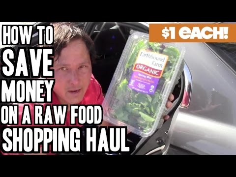 Top 5 Tips to Save Money on a Raw Food Shopping Haul