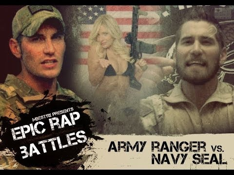 Epic Rap Battle: Navy Seal vs. Army Ranger