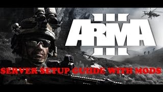 arma 3 dedicated server with mods setup guide!