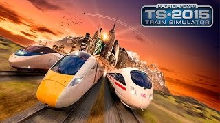 Train Simulator 2015 Steam Edition Gameplay #1