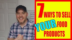 7 Ways to Sell your Food product to the World or Local How to #sellingfoodonline