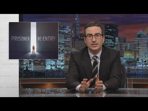 Last Week Tonight with John Oliver: Prisoner Re-entry