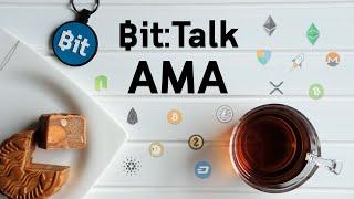 Bit:Talk AMA-Ask Me Anything ถามอะไรก็ได้ห้ามขอกับยืมเงินอย่างเดียว #207