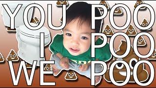 Zayden: You Poo, I Poo, We Poo