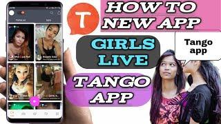 how to new app girls live Tango app || technicalDiD