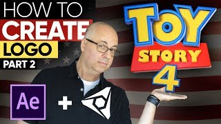 AFTER EFFECTS TUTORIAL: How To Create Toy Story 4 Logo - Part 2