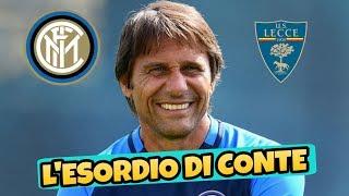 L'ESORDIO DI CONTE - Inter Lecce