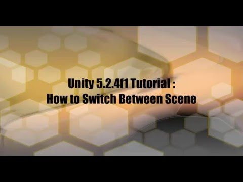 Unity 5 Tutorial - How to Switch Between Scene