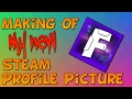 The Making of my NEW STEAM PROFILE PICTURE! | Steam Profile Artwork | owndby fred