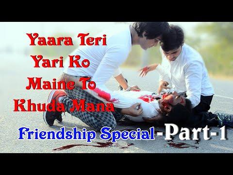 🤕Yaara Teri Yaari |❤️Heart Touching | 😱| Very | Special Emotional | 👨❤️👨 Friendship Video 2018