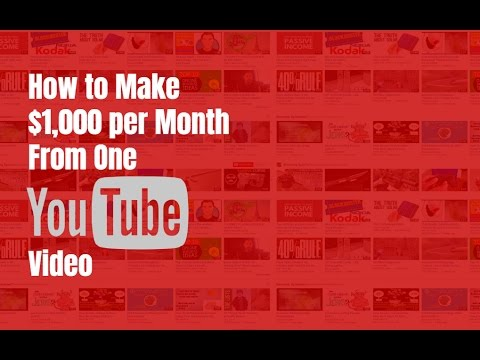 How to Make $1,000 Per Month From One YouTube Video