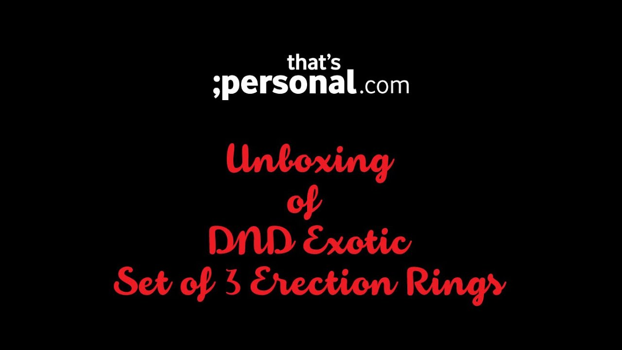 DND Exotic Set of 3 Cock Rings - New Product Unboxing Video