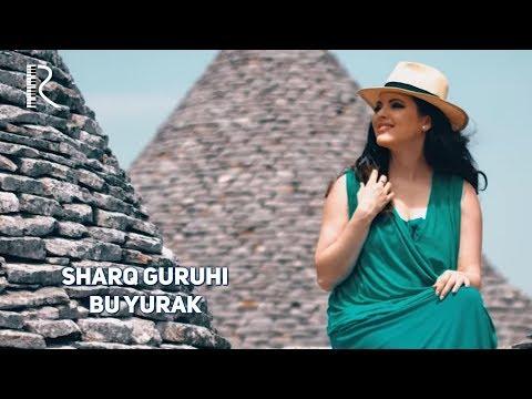Sharq guruhi - Bu yurak   Шарк гурухи - Бу юрак