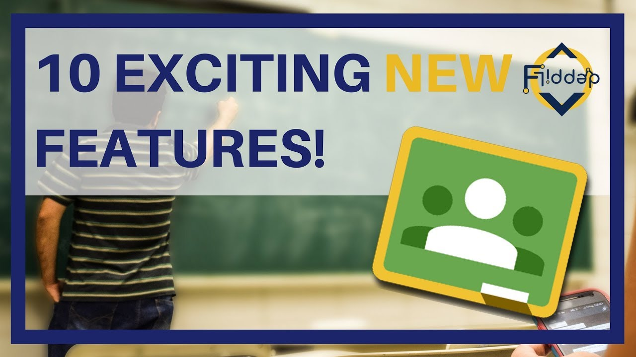 Innovative Features Of Google Classroom ~ Exciting new google classroom features back to school