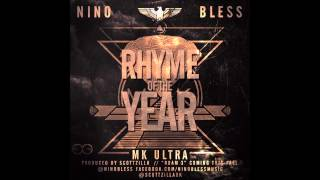Nino Bless - Rhyme Of The Year *MK Ultra* W/ Lyrics (Response to Kendrick Lamar)