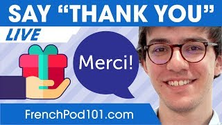 How to Say Thank You in French - Basic French Phrases
