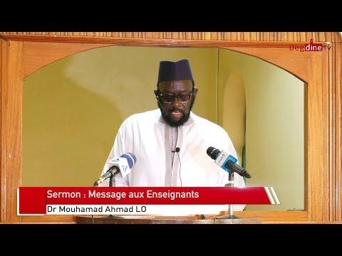 Khoutbah 29 11 19: Message aux Enseignants - Dr Mouhammad Ahmad LO H.A