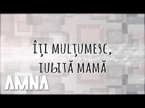Amna - Iti Multumesc   Lyric Video