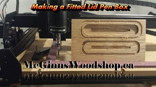 Making Fitted Lid Pen Box