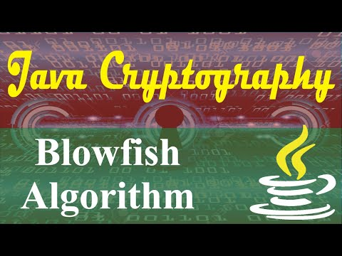 Java Cryptography Tutorials  7  BlowFish Algorithm In Java