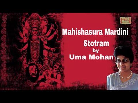 UMA MOHAN | MAHISHASURA MARDINI STOTRAM (AIGIRI NANDINI) | Times Music Spiritual