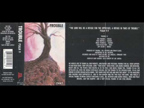 Trouble - Psalm 9 (Full Album 1984) [1991 REISSUED CASSETTE RIP]