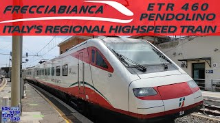 ITALY'S REGIONAL HIGHSPEED TRAIN / FRECCIABIANCA ETR460 REVIEW / ITALIAN TRAIN TRIP REPORT