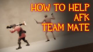 TF2: How To Help AFK Team (tr_walkway edition)