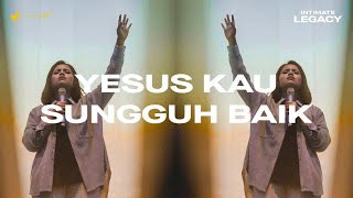 Download Yesus Kau Sungguh Baik - OFFICIAL MUSIC VIDEO