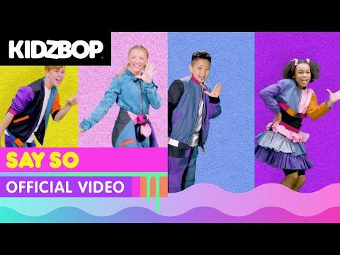 Kidz Bop Kids - Say So