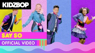 KIDZ BOP Kids - Say So (Official Music Video)