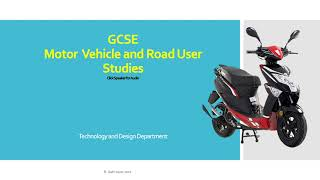 GCSE Motor Vehicle and Road User Studies