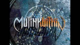 Mutiny Within - Undone