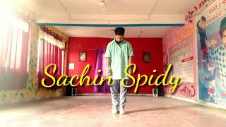 Dheeme Dheeme Tony kakkar ft. Neha sharma Dance cover by Sachin Spidy