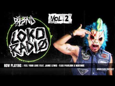 LOKO RADIO VOL.2 - DJ BL3ND