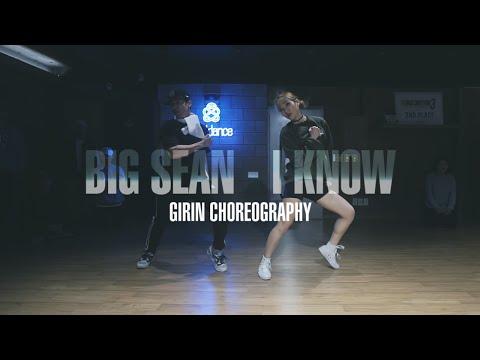Girin Choreography | @BigSean - I Know ft....