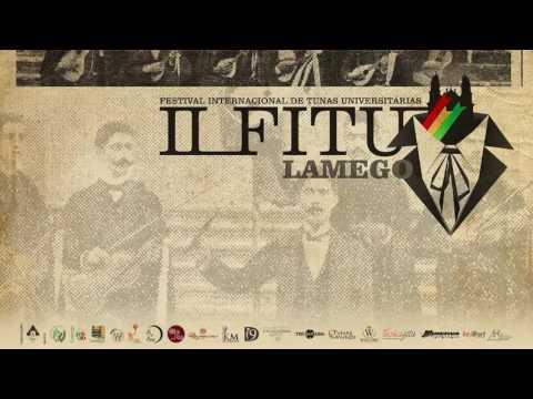 """II F.I.T.U.L. - Festival Internacional de Tunas Universitárias """"Cidade de Lamego"""""""