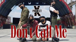 SHINee 샤이니 - 'Don't Call Me' Dance Cover by Project X