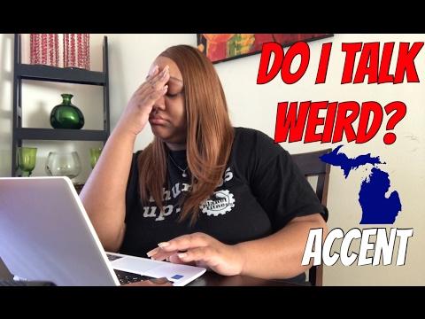 DO I REALLY TALK WEIRD? | Michigan Accent