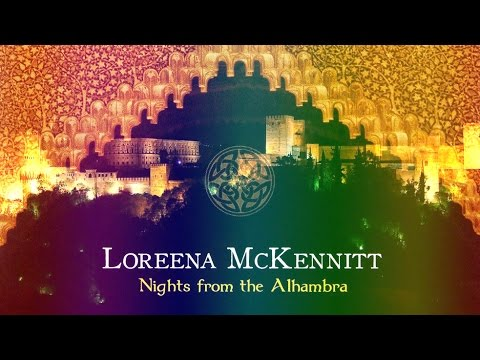 Loreena McKennitt - Nights from the Alhambra [Subtitles][Legendas]