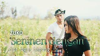 Download Lagu Gambus tunggal terbaru 2019. ZUKO _ SENINEN DENGAN (official musik video) mp3