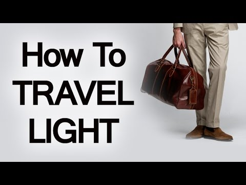 How To Pack Your Travel Bag Light | Luggage Packing Tips When Traveling | Pack-Light Tips