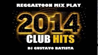 Reggaeton Mix Play  -6 Am,Voy A Beber,Travesuras,(Prod.Dj Gustavo Batista)