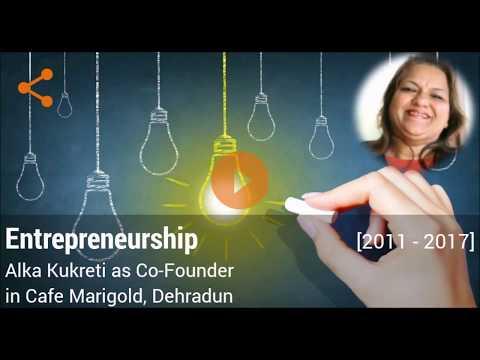 Career in Entrepreneurship by Alka Kukreti (Co-Founder in Cafe Marigold, Dehradun)