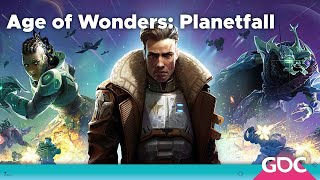 GDC Plays Age of Wonders: Planetfall with Lennart Sas